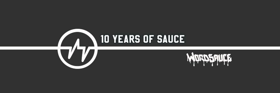 10 Years Of Sauce